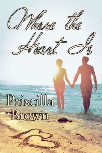 Where the Heart Is by Priscilla Brown
